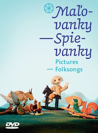 Pictures Folksongs / Malovanky - spievanky