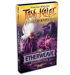 Tash-Kalar: Etherweave Expansion Deck / expansion