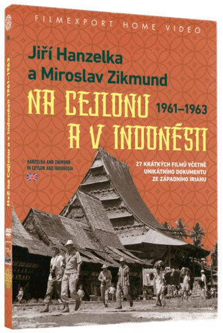 Hanzelka and Zikmund on Ceylon and Indonesia / Jiri Hanzelka a Miroslav Zikmund na Cejlonu a v Indonesii 2x DVD
