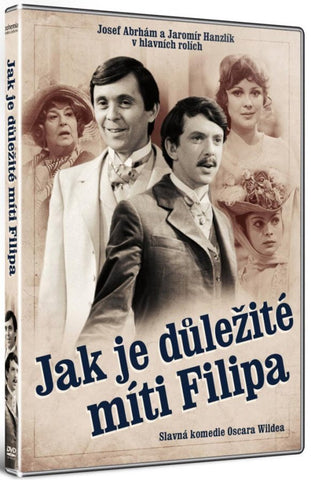 The Importance of Being Earnest/Jak je dulezite miti Filipa
