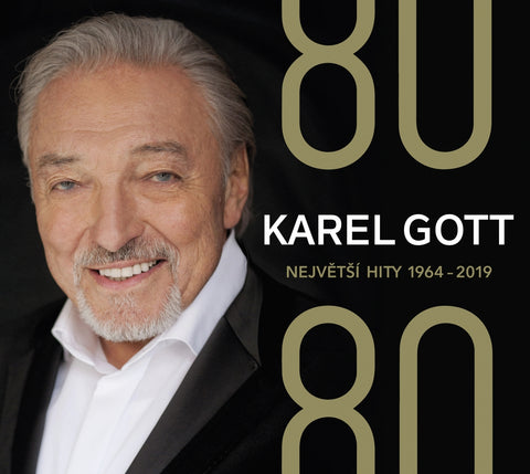 Karel Gott : 80/80 Greatest Hits 1964-2019