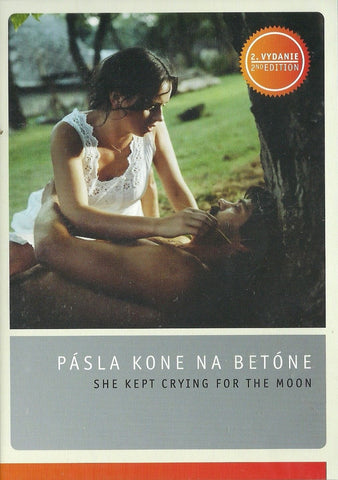 She Kept Crying for the Moon / Pasla kone na betone