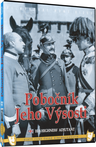 His highness adjutant/Pobocnik jeho vysosti - czechmovie