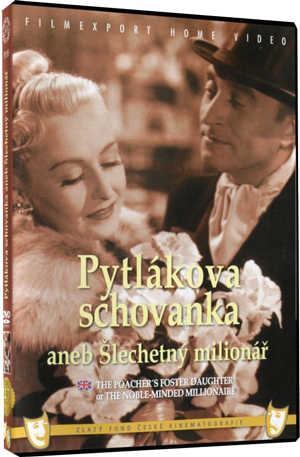 The Poacher's Foster Daughter or Noble Millionaire/Pytlakova Schovanka aneb slechetny milionar