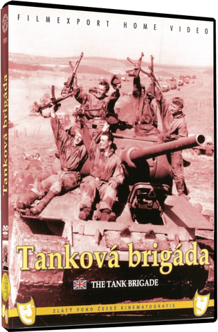 The Tank Brigade/Tankova brigada - czechmovie