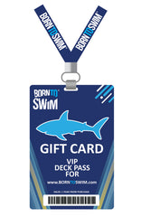 Swim Gear Gift Card - VIP Deck Pass