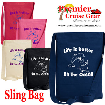 "Cruise Sling Bag.  Cruise/Beach theme decorations on our popular sling bags.  ""Life is Better"""