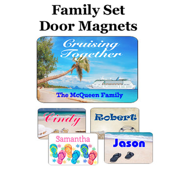Cruise Door Magnets.  Family set for 4.   Medium Family magnet with 4 small individual name magnets.