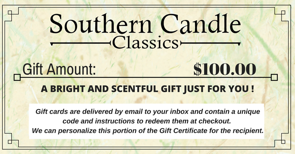 Southern Candle Classics 100$ Gift Certificate - Southern Candle Classics