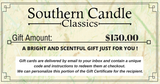 Southern Candle Classics 150$ Gift Certificate - Southern Candle Classics