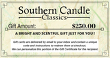 Southern Candle Classics 250$ Gift Certificate - Southern Candle Classics