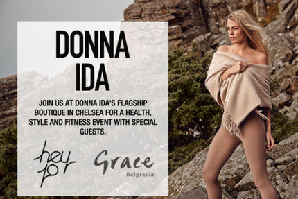 Donna Ida Event with Hey Jo & Grace Belgravia