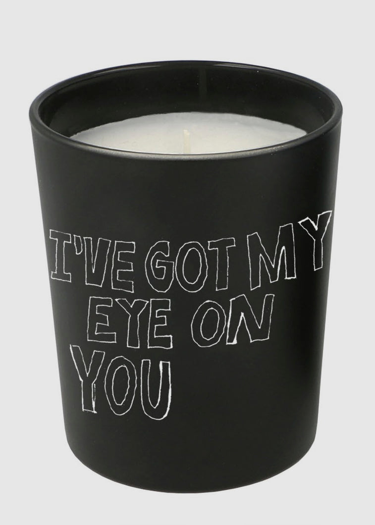 I've Got My Eye On You Scented Candle