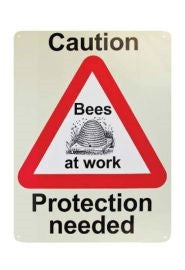 Caution Protection Needed Sign - Bee Equipment