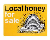Classic Local Honey For Sale Sign - Bee Equipment