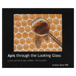 Apis Through The Looking Glass Book - Bee Equipment