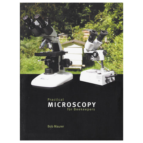 Practical Microscopy For Beekeepers