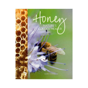 Honey: Natures Golden Healer
