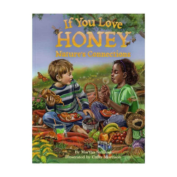 If You Love Honey