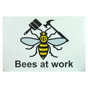 Bees At Work Sign - Bee Equipment