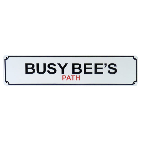 Busy Bees Path Sign