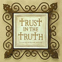 trust in the truth plaque