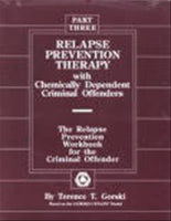 Relapse Prevention Therapy Part Three
