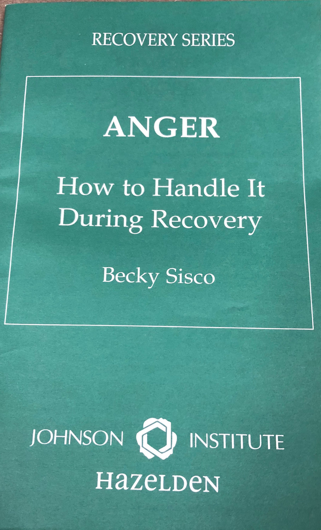 Anger: How to Handle It