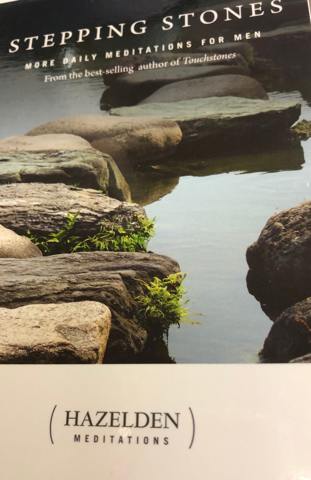 Stepping Stones (More Daily Meditations for Men)