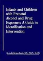 Infants & Children with Prenatal Alcohol and Drug Exposure