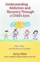 Understanding Addiction and Recovery Through a Child's Eyes