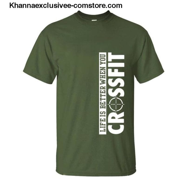 New Fashion Mens Printed Life Is Better When You Crossfit Cotton Comfortable loose fit T-Shirt - dark green / S - New Fashion Mens T-Shirt