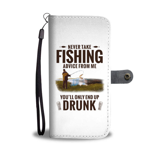Never Take Fishing Advice From Me Wallet Phone Case