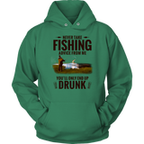 Never Take Fishing Advice Hoodie