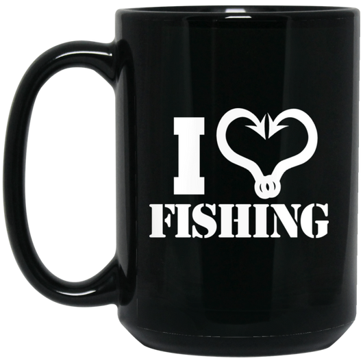 I Love Fishing -  15 oz. Mug