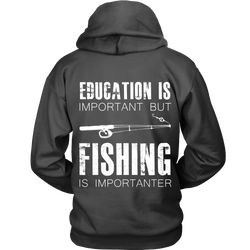 Fishing is Imprtanter Hoodie