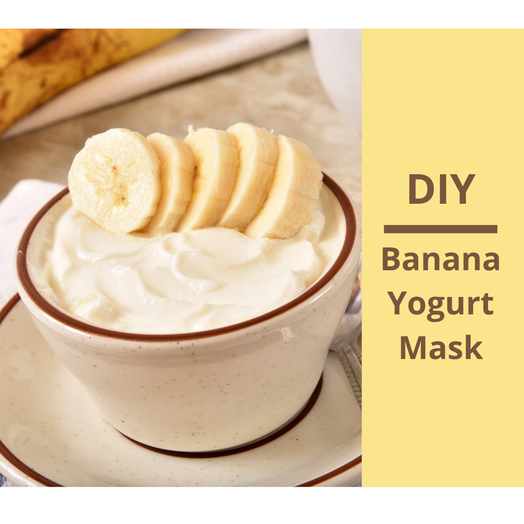 DIY Yogurt & Banana Face Mask