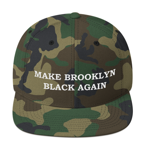 MAKE BROOKLYN BLACK AGAIN Camo Snapback