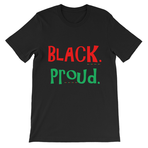 BLACK. PROUD. Agender/Unisex short sleeve t-shirt