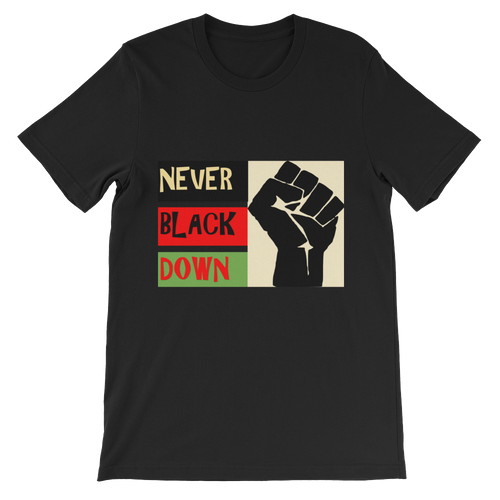 NEVER BLACK DOWN Agender/Unisex T-shirt (2 colors)