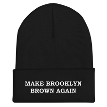 MAKE BROOKLYN BROWN AGAIN Cuffed Beanie