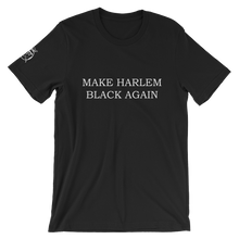 MAKE HARLEM BLACK AGAIN Agender/Unisex T-Shirt