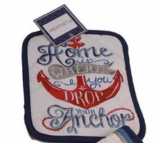 Home is Where You Drop Your Anchor potholder