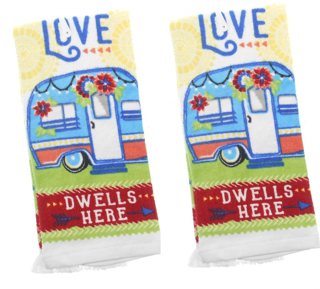 Love Dwells Here 2 pc kitchen towel set Camper Trailer Camping Rv