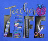 Ladies Teacher Life Vinyl & Rhinestone T-shirt