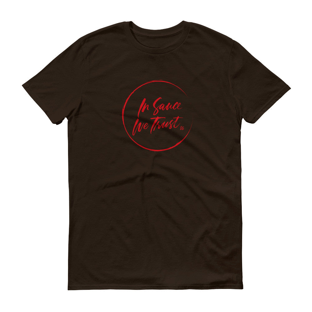 In Sauce We Trust(Chocolate unisex)