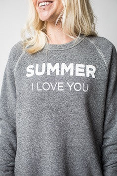SUMMER I LOVE YOU FLEECE