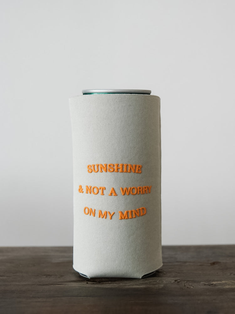 SUNSHINE & NOT A WORRY ON MY MIND SLIM KOOZIE
