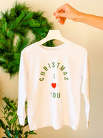 KIDS CHRISTMAS I LOVE YOU LONG SLEEVE