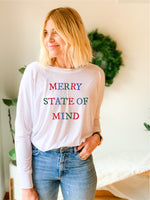 MERRY STATE OF MIND LONG SLEEVE